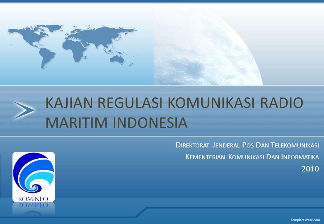 Kajian Regulasi Komunikasi Radio Maritim Indonesia