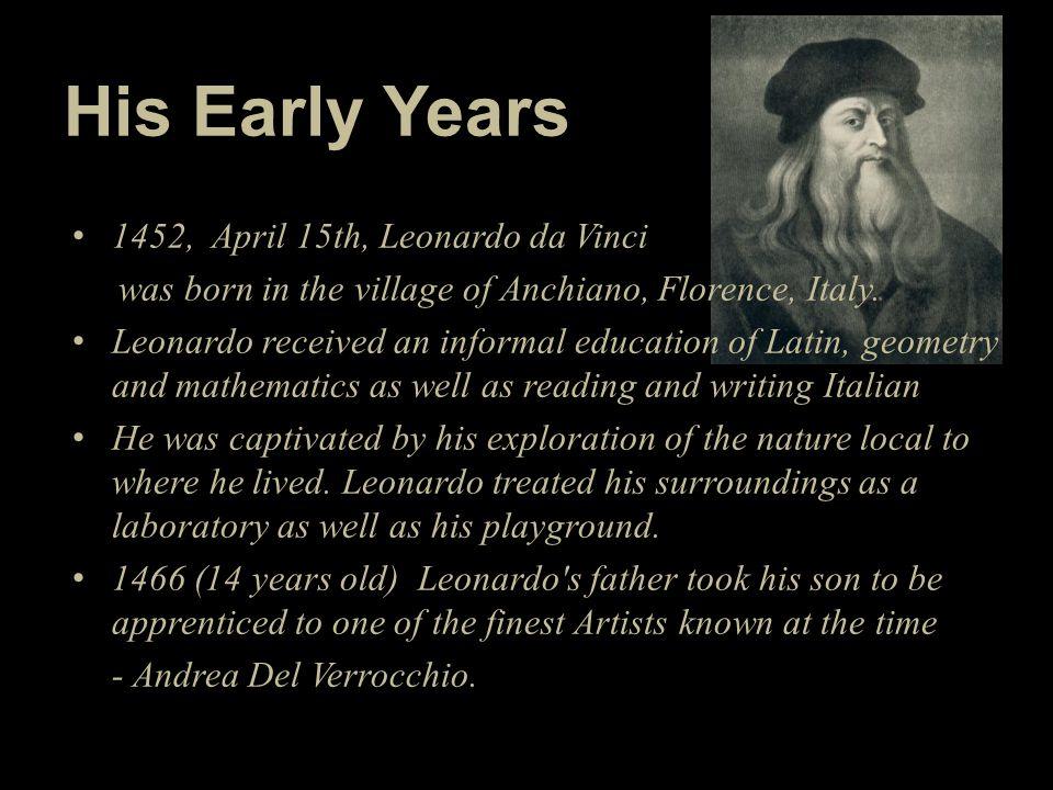 His Early Years 1452, April 15th, Leonardo da Vinci