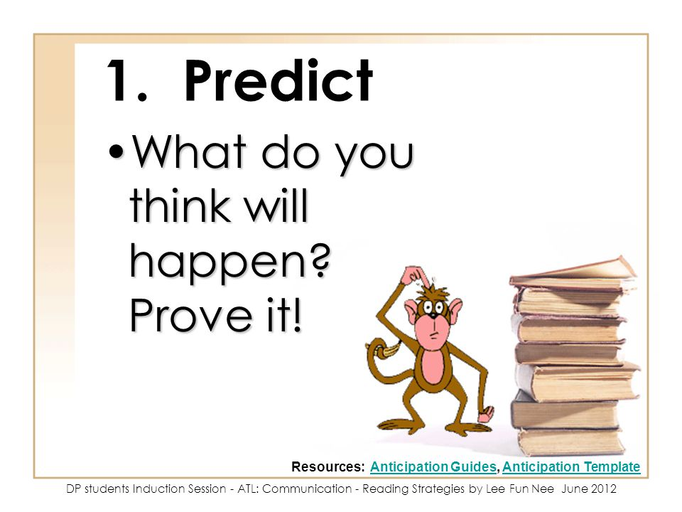 1. Predict What do you think will happen Prove it!