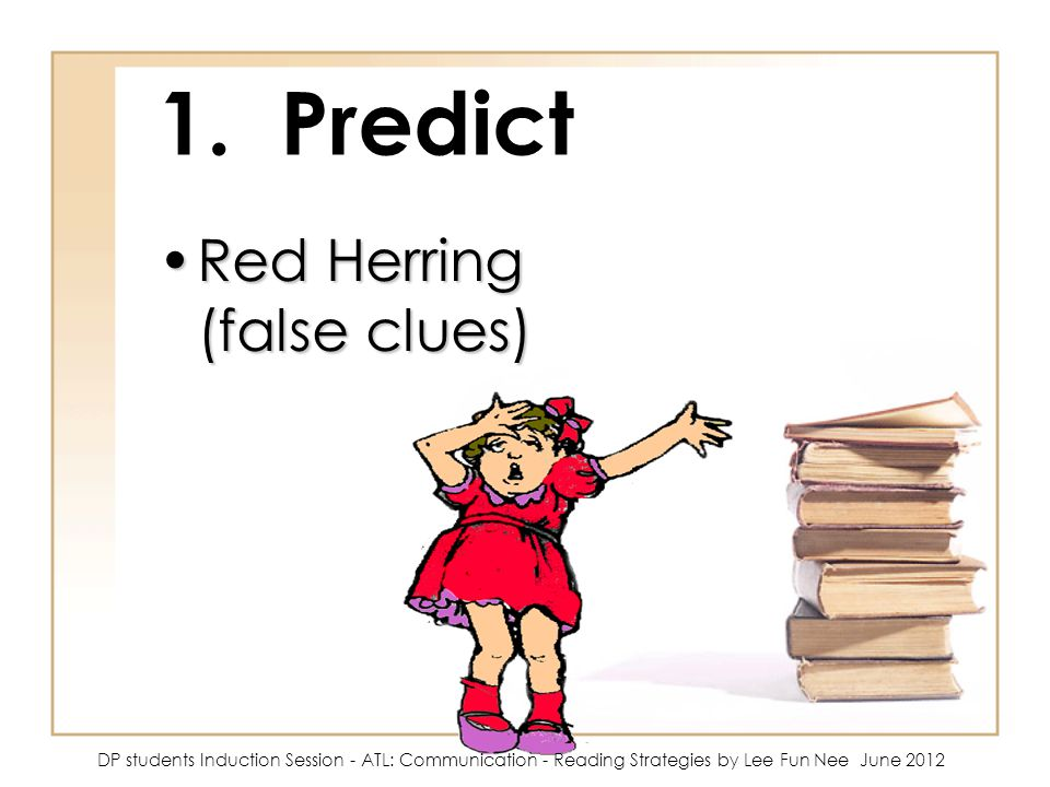 1. Predict Red Herring (false clues)