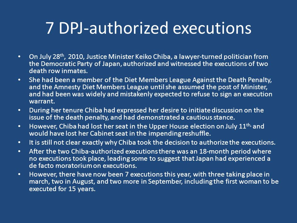 7 DPJ-authorized executions