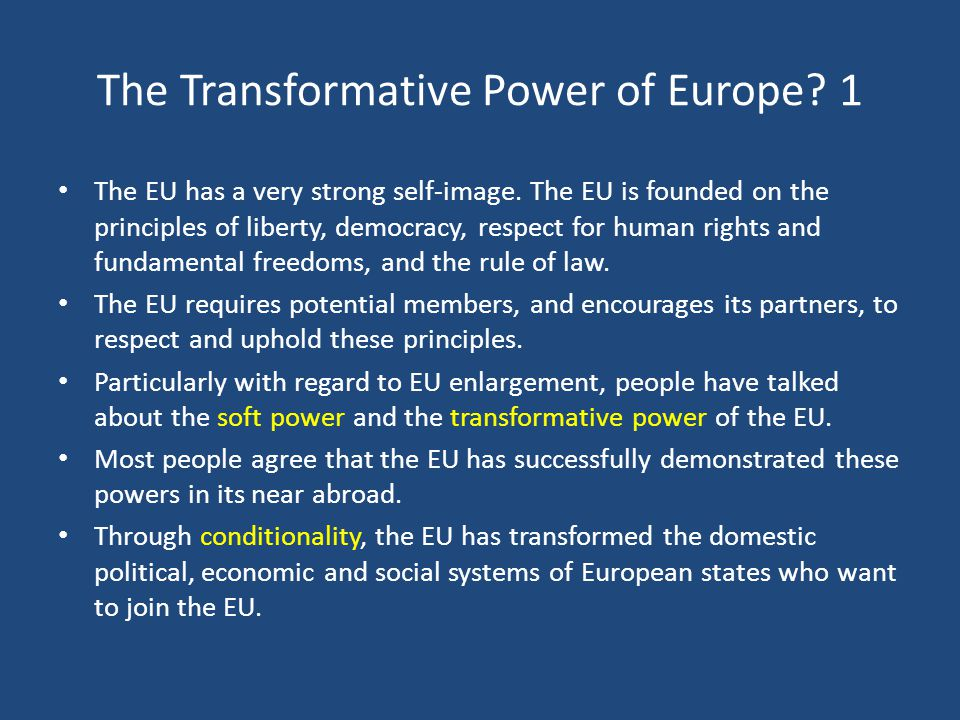 The Transformative Power of Europe 1