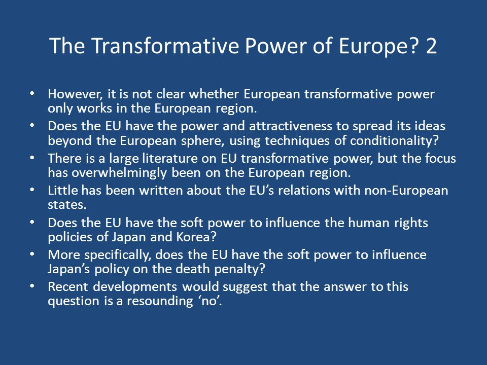 The Transformative Power of Europe 2
