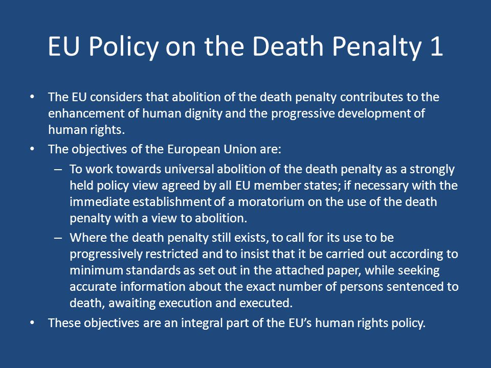 EU Policy on the Death Penalty 1