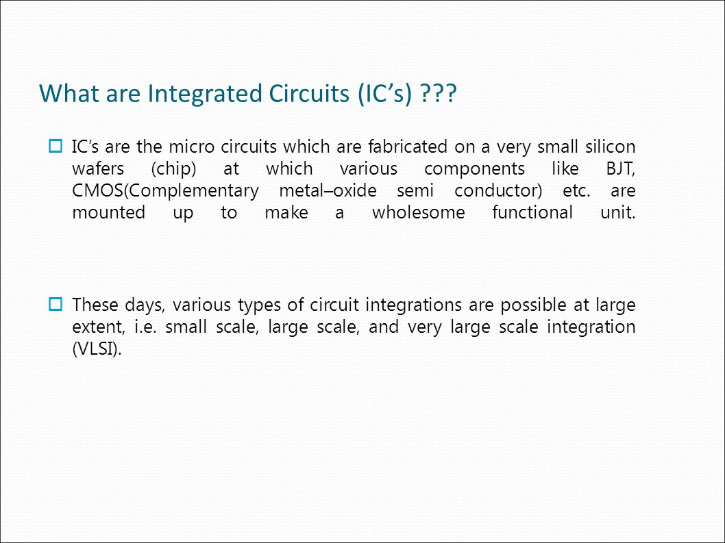 What are Integrated Circuits (IC's)