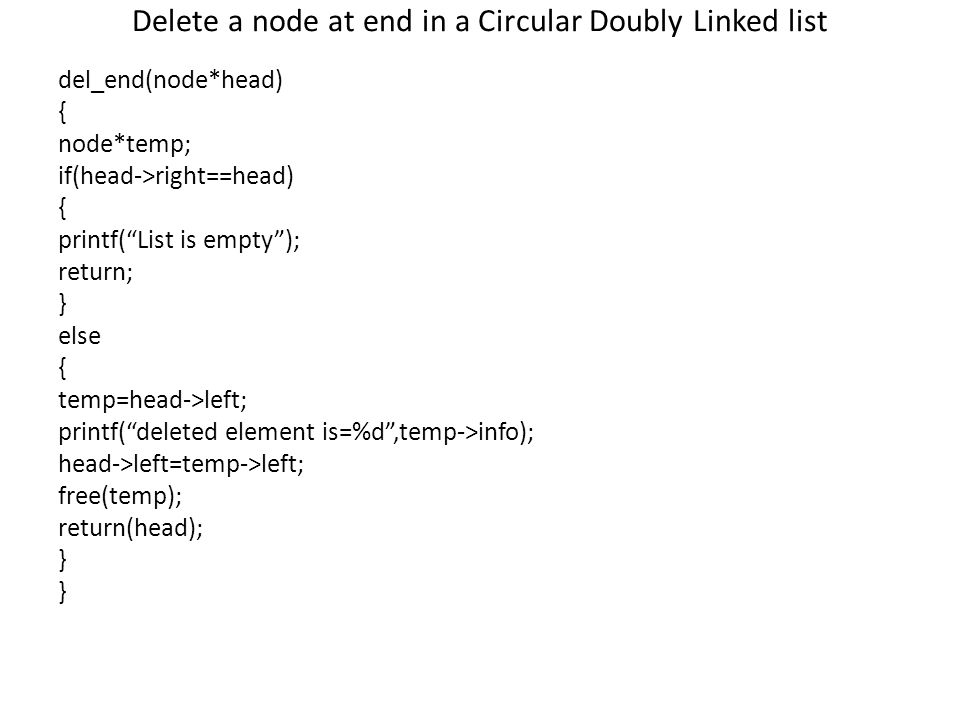 Delete a node at end in a Circular Doubly Linked list