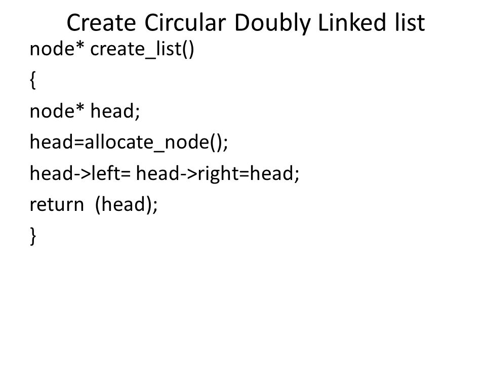 Create Circular Doubly Linked list