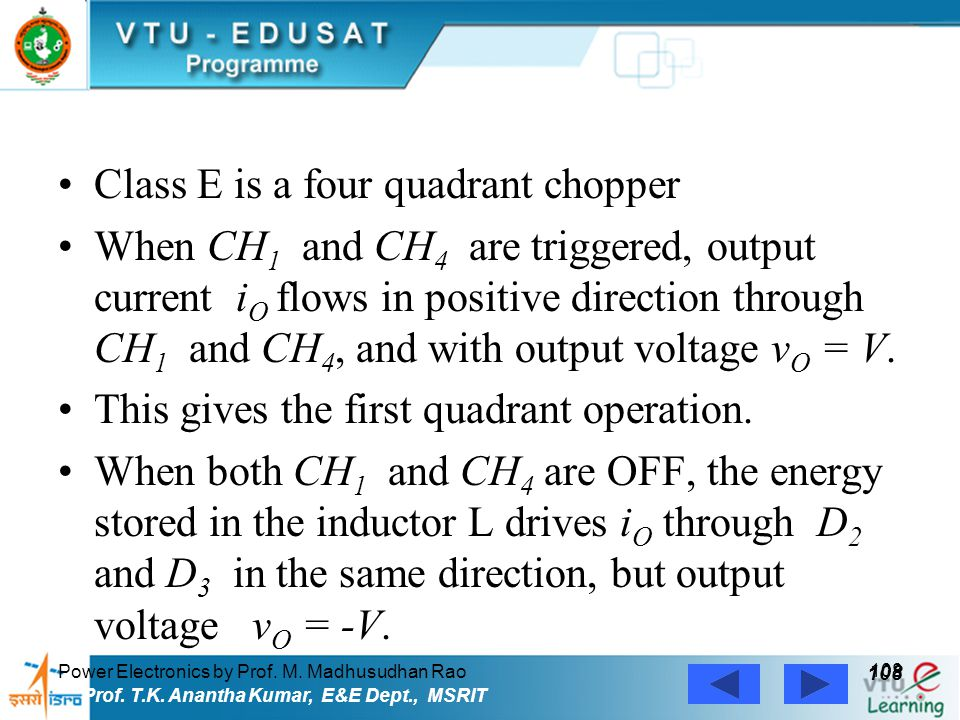 Class E is a four quadrant chopper