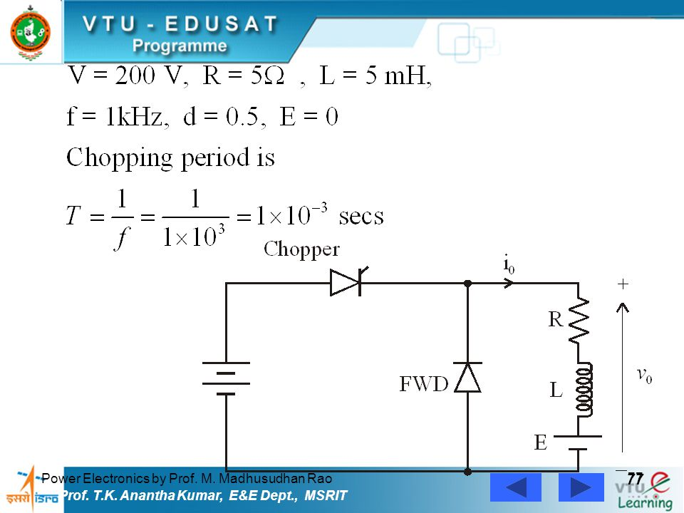 77 Power Electronics by Prof. M. Madhusudhan Rao