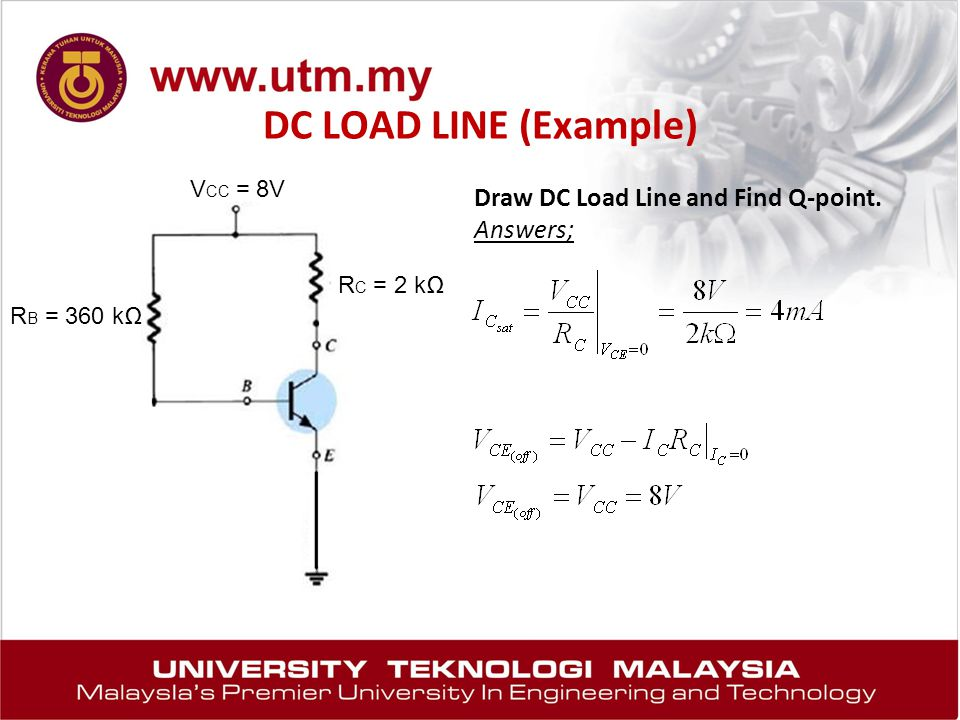 DC LOAD LINE (Example) Draw DC Load Line and Find Q-point. Answers;