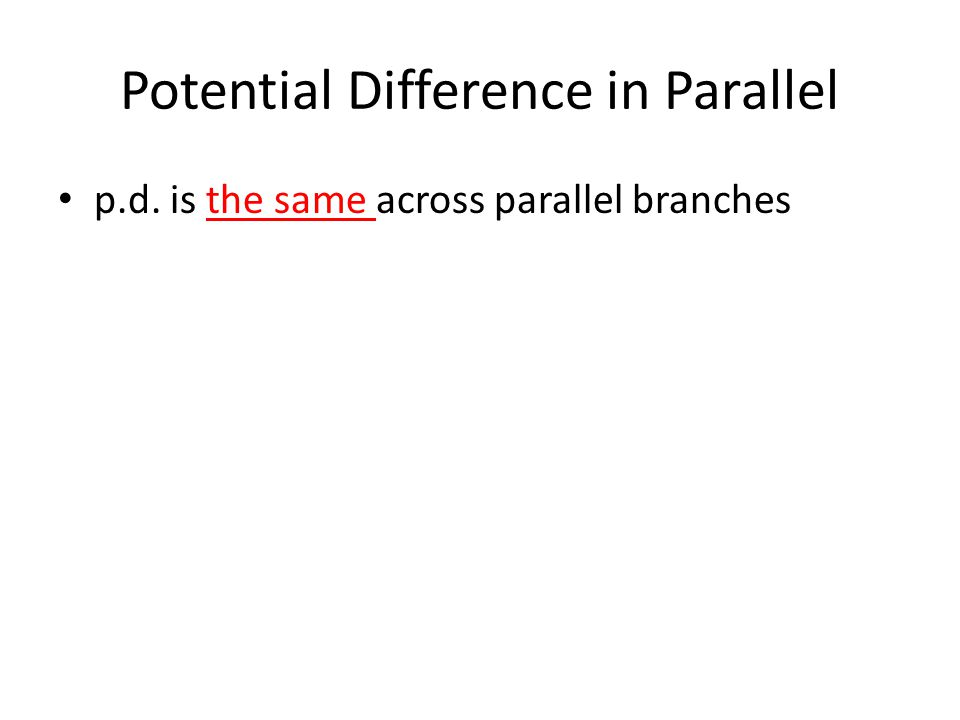 Potential Difference in Parallel