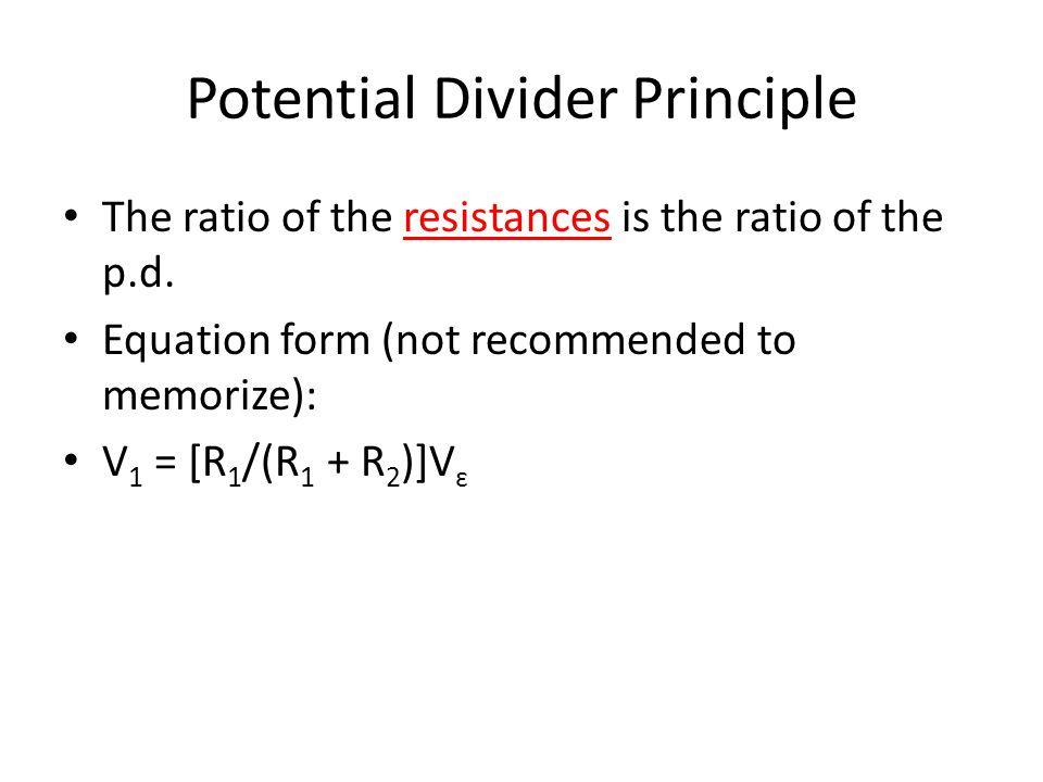 Potential Divider Principle