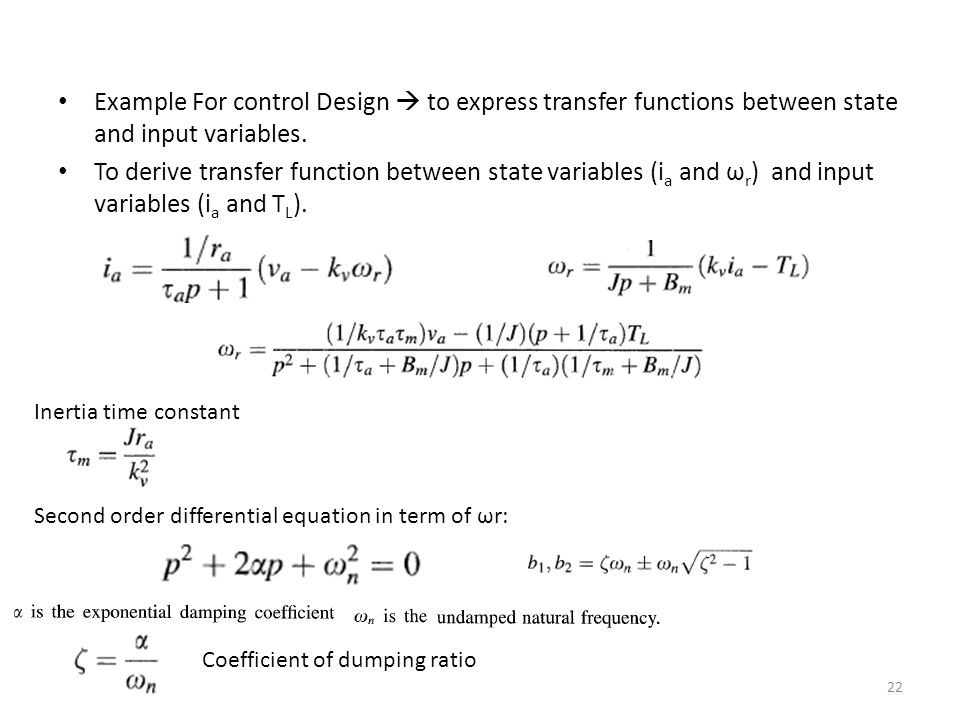 Example For control Design  to express transfer functions between state and input variables.