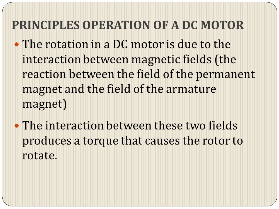 PRINCIPLES OPERATION OF A DC MOTOR