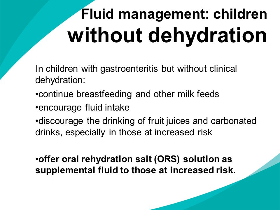 Fluid management: children without dehydration
