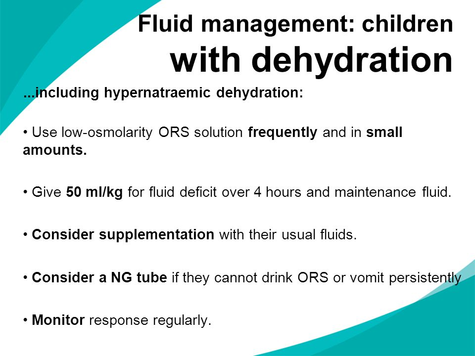 Fluid management: children with dehydration