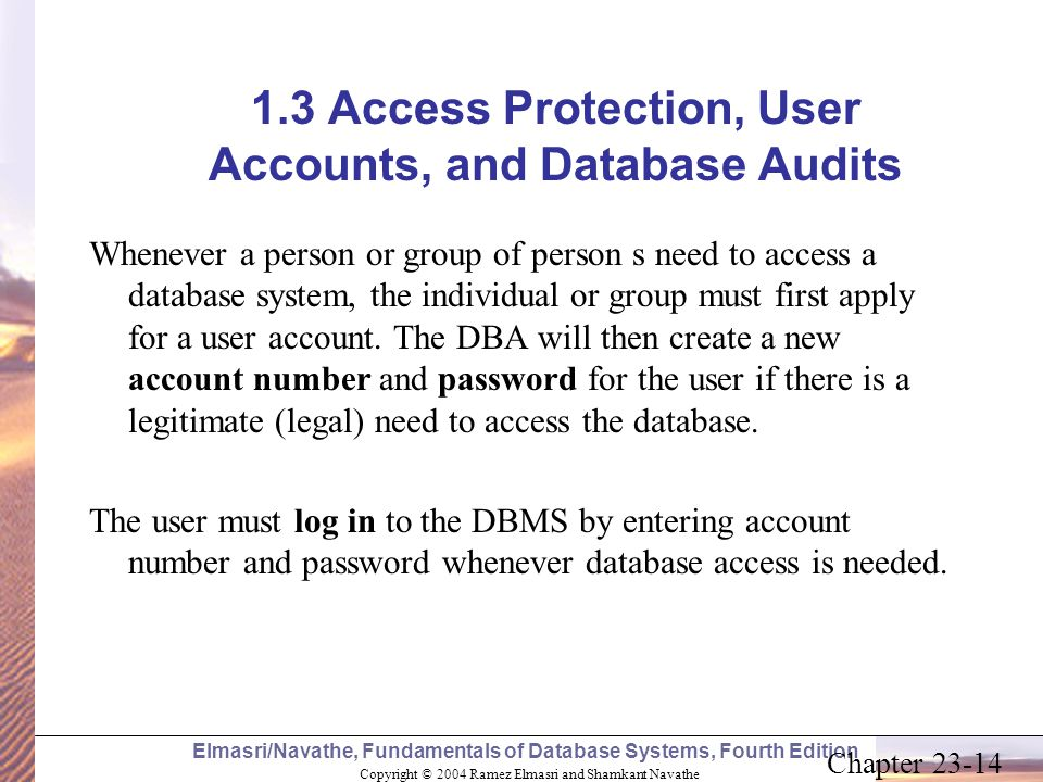 1.3 Access Protection, User Accounts, and Database Audits