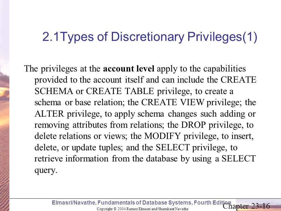 2.1Types of Discretionary Privileges(1)