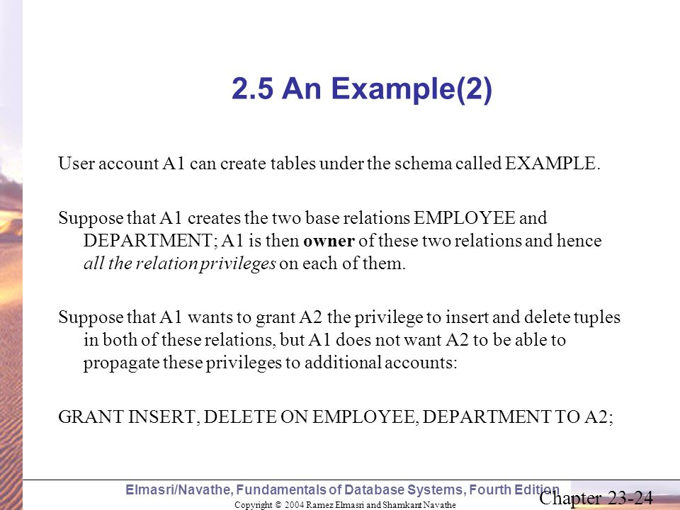 2.5 An Example(2) User account A1 can create tables under the schema called EXAMPLE.