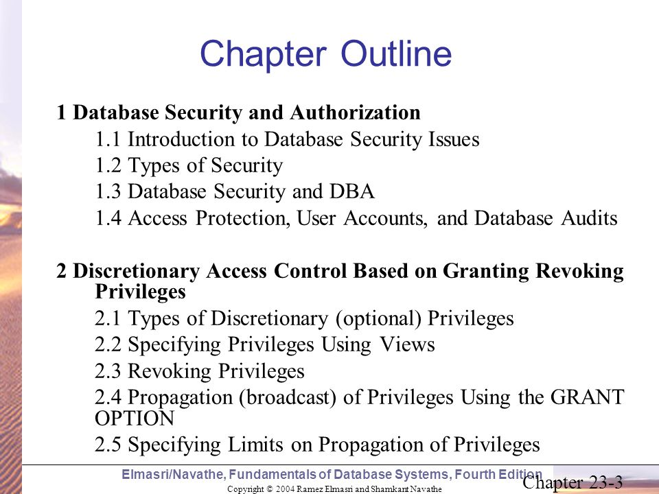 Chapter Outline 1 Database Security and Authorization
