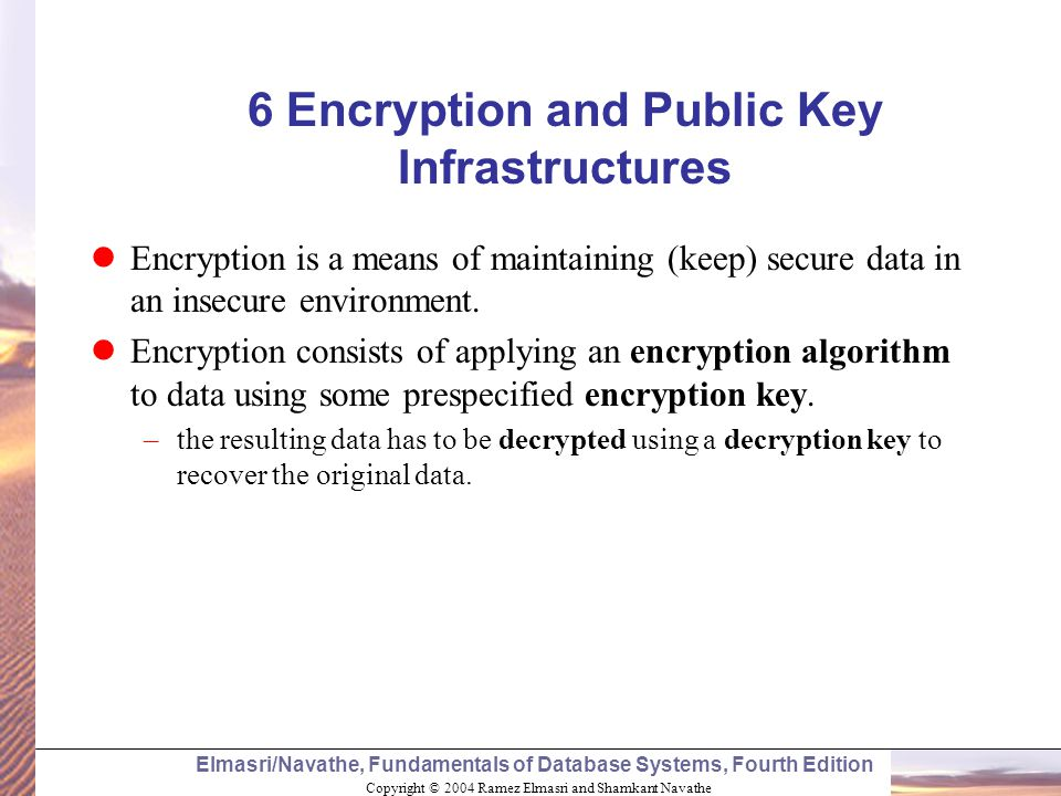 6 Encryption and Public Key Infrastructures