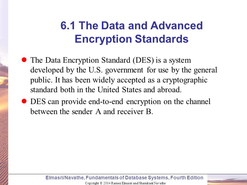 6.1 The Data and Advanced Encryption Standards