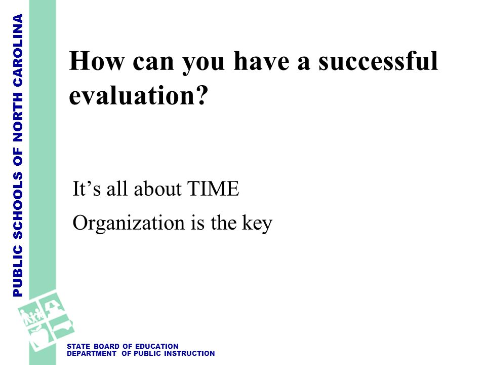 How can you have a successful evaluation