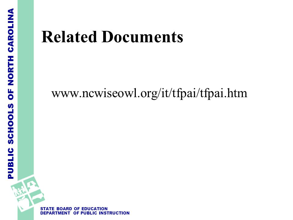 Related Documents www.ncwiseowl.org/it/tfpai/tfpai.htm