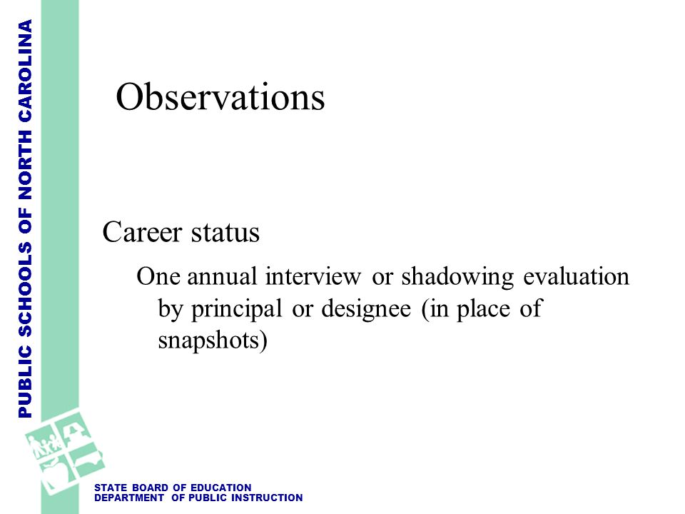 Observations Career status