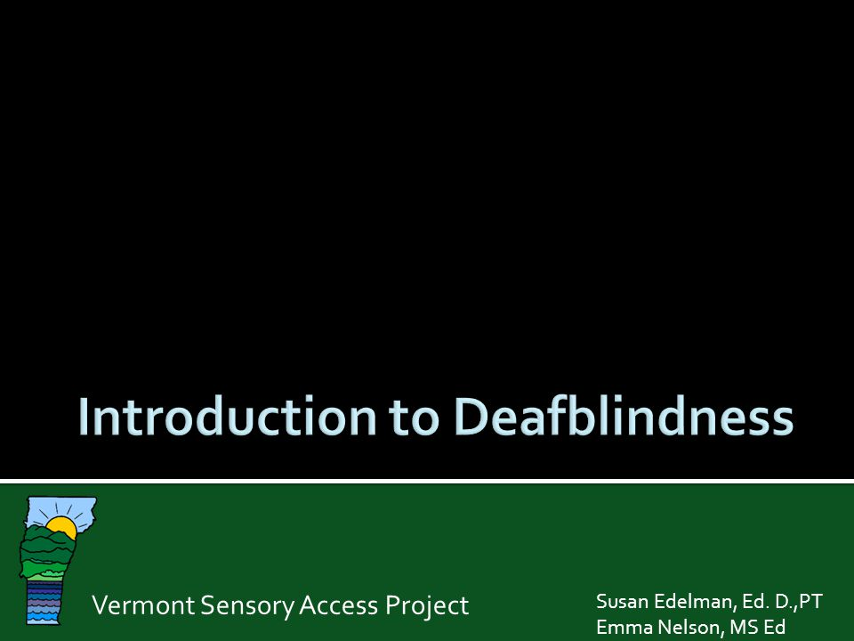 Introduction to Deafblindness
