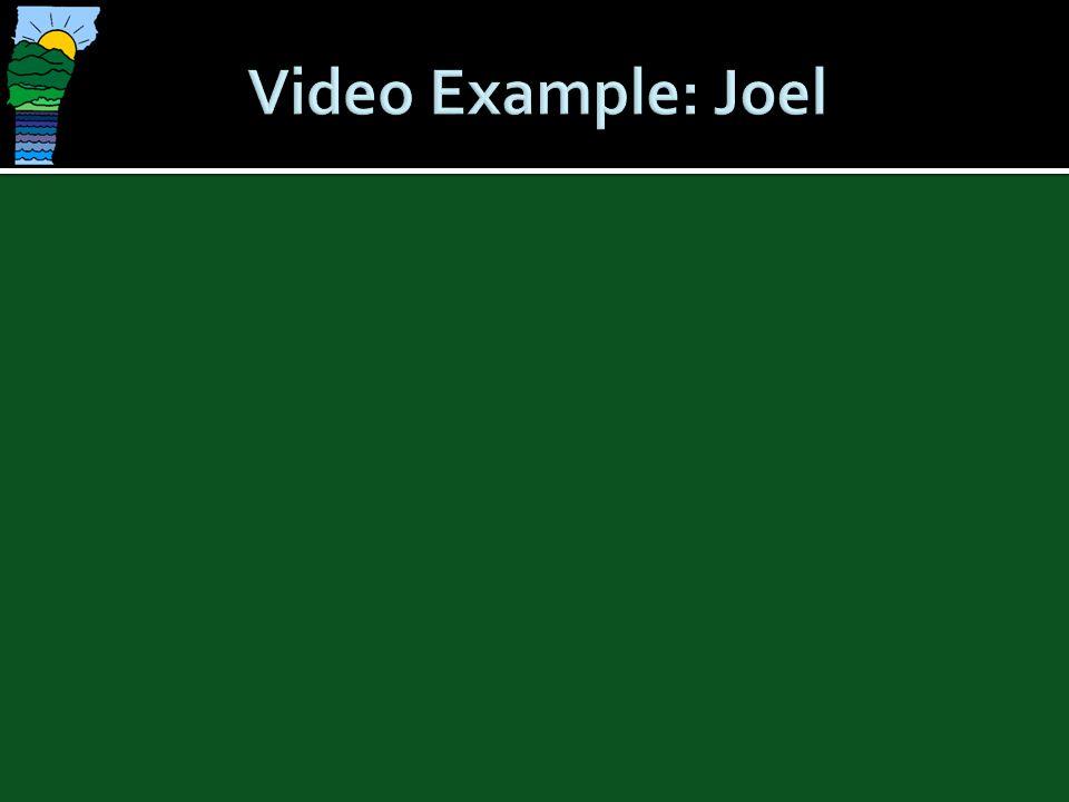 Video Example: Joel
