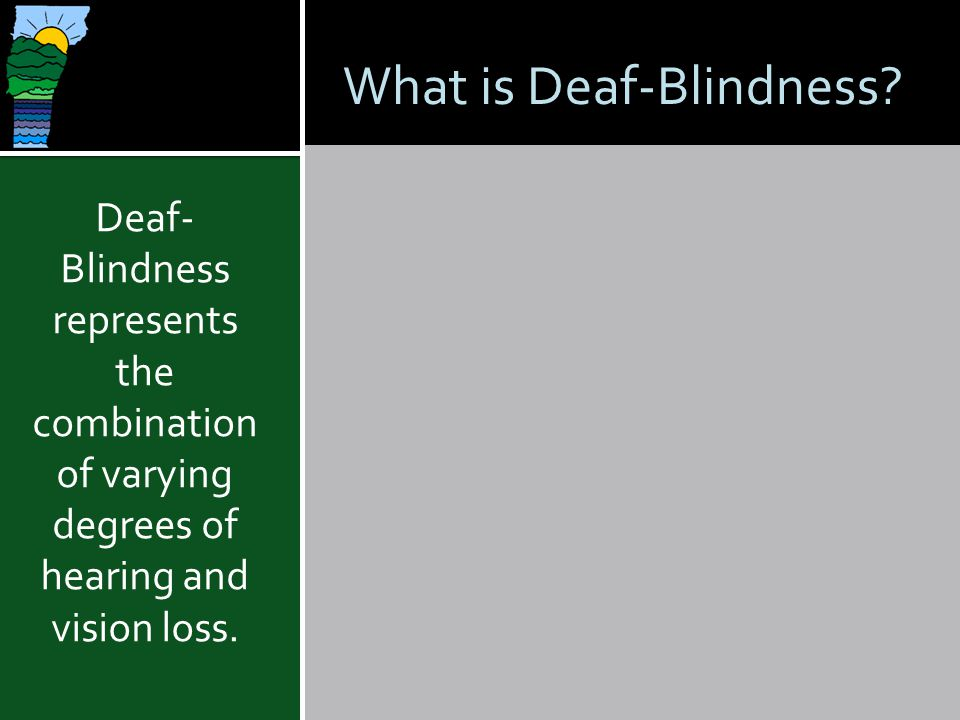 What is Deaf-Blindness