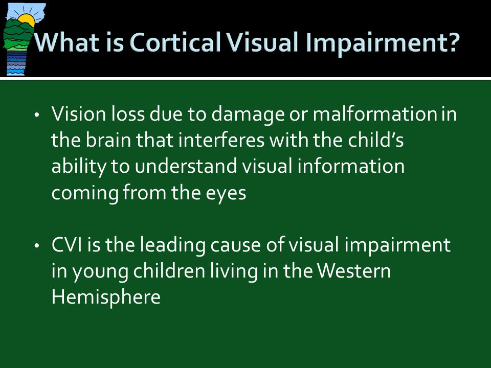 What is Cortical Visual Impairment