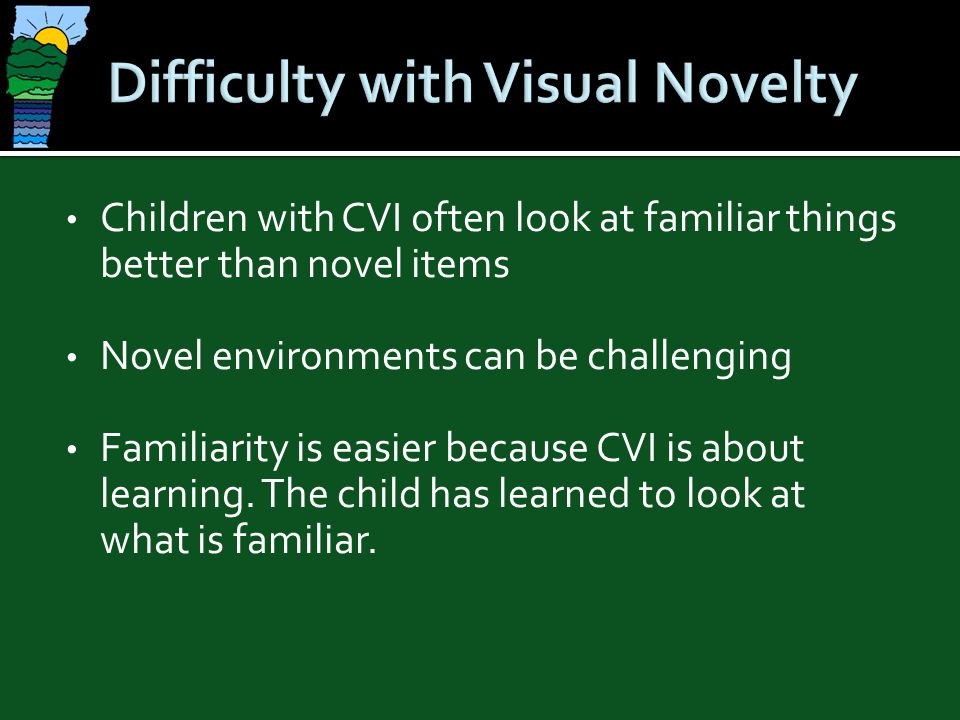 Difficulty with Visual Novelty