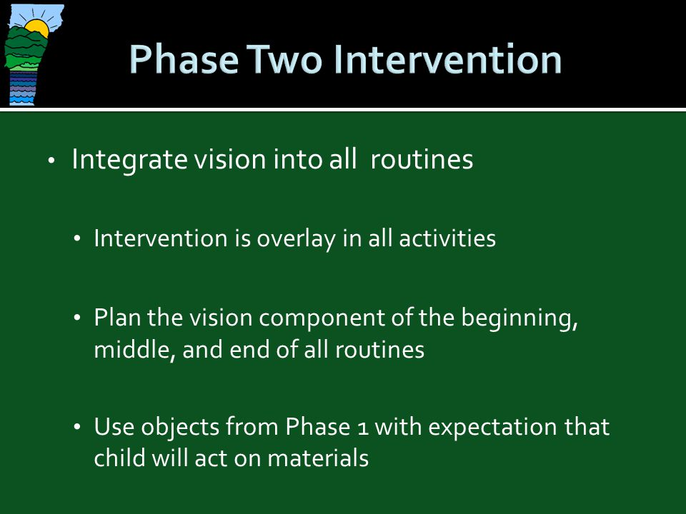 Phase Two Intervention
