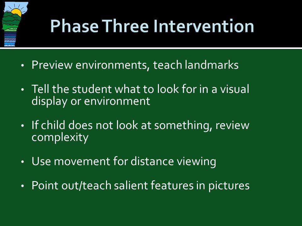 Phase Three Intervention