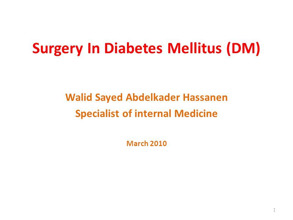 Surgery In Diabetes Mellitus (DM)