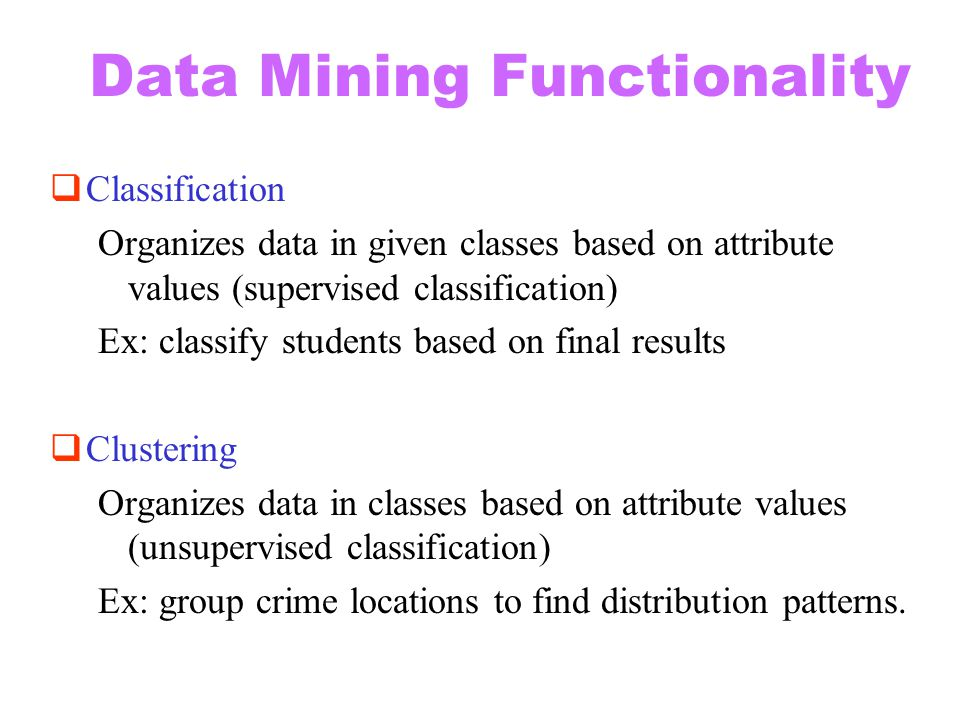 Data Mining Functionality
