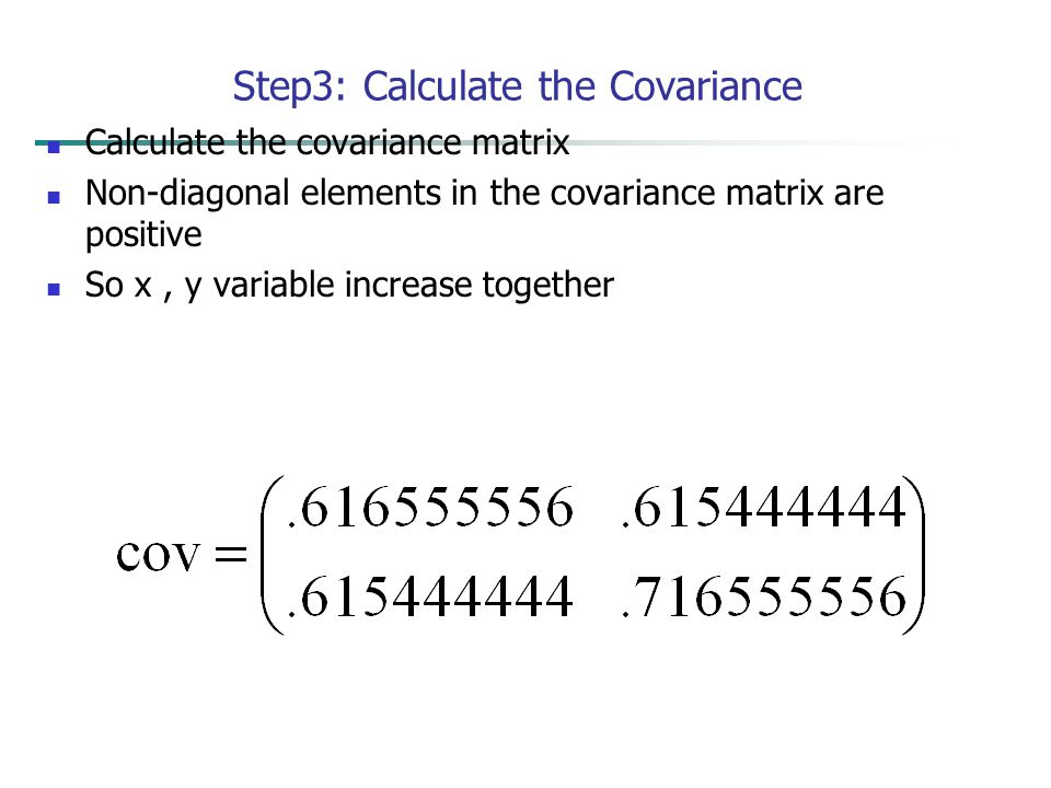 Step3: Calculate the Covariance