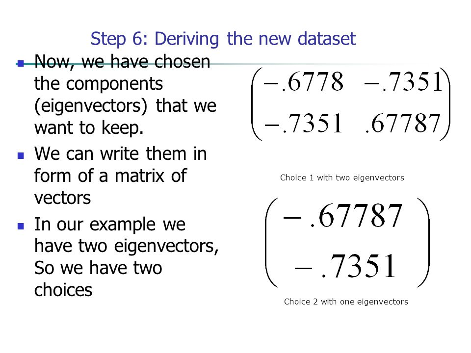 Step 6: Deriving the new dataset