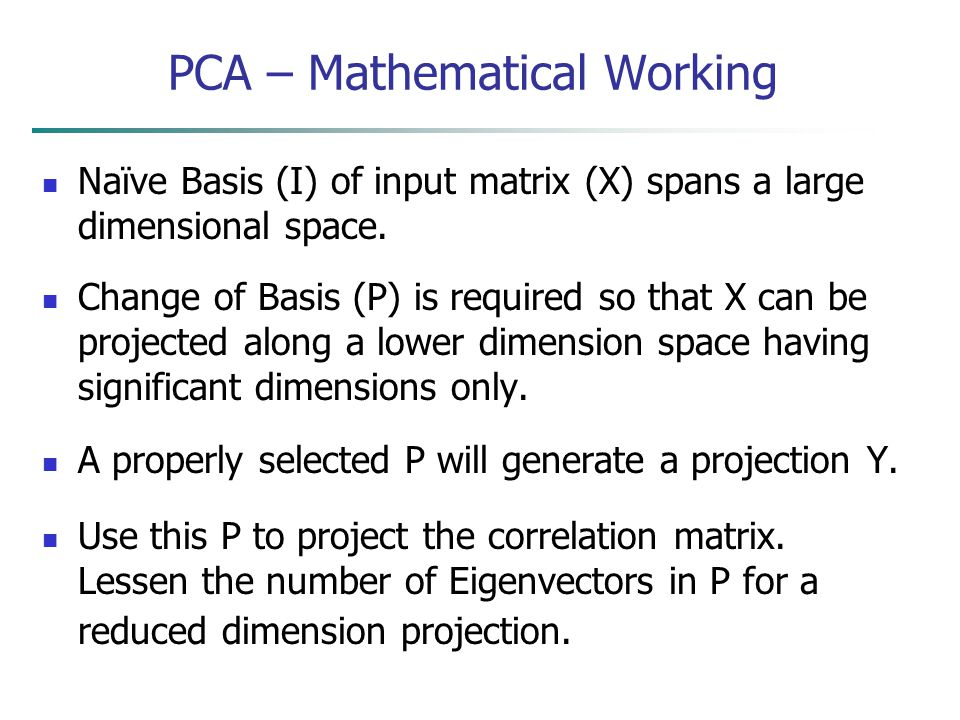 PCA – Mathematical Working