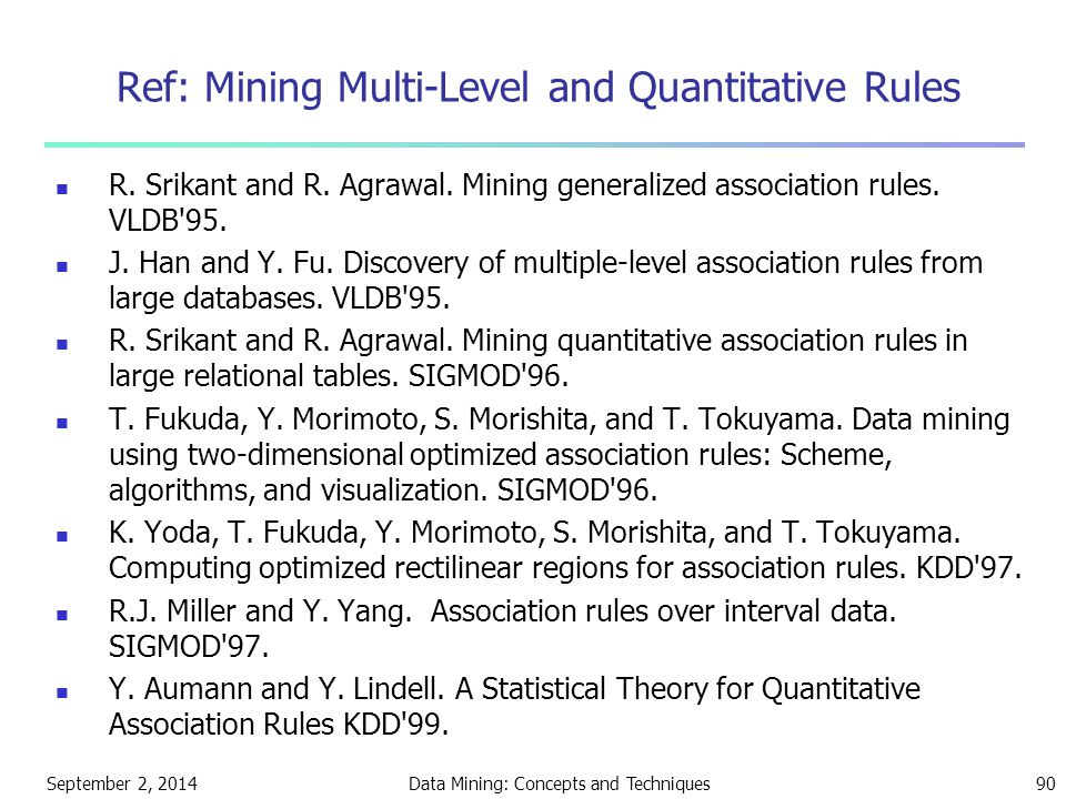 Ref: Mining Multi-Level and Quantitative Rules