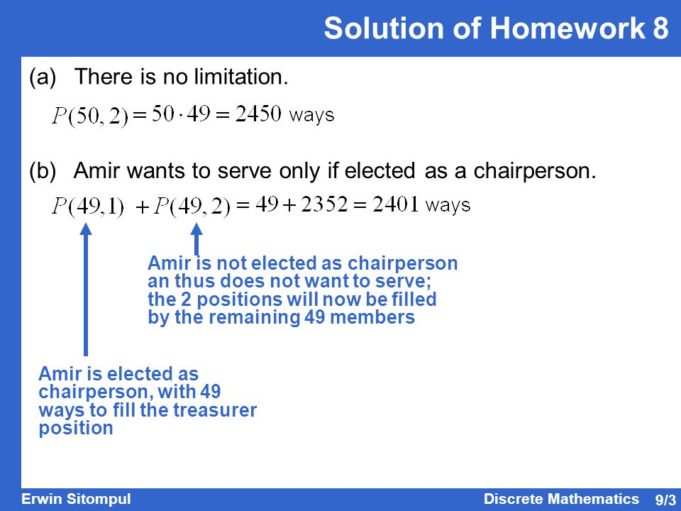 Solution of Homework 8 (a) There is no limitation.