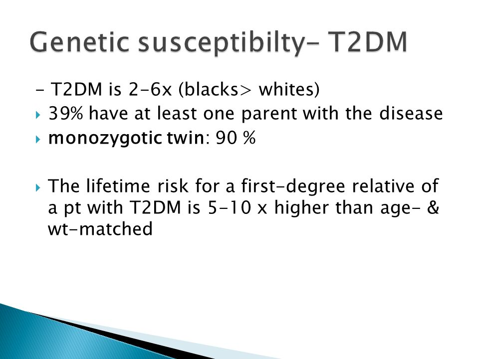 Genetic susceptibilty- T2DM
