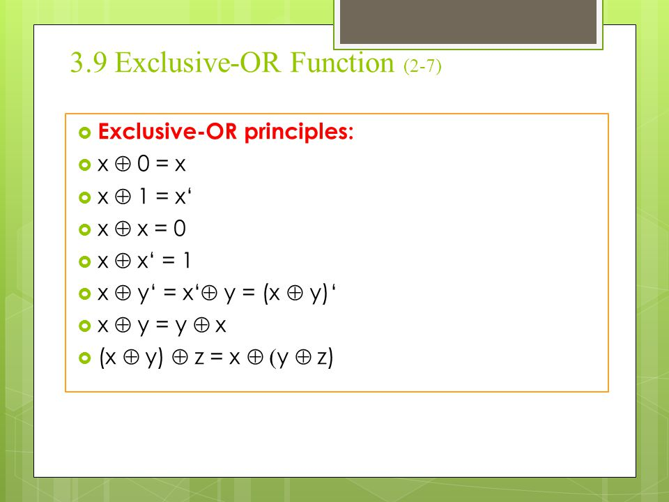 3.9 Exclusive-OR Function (2-7)