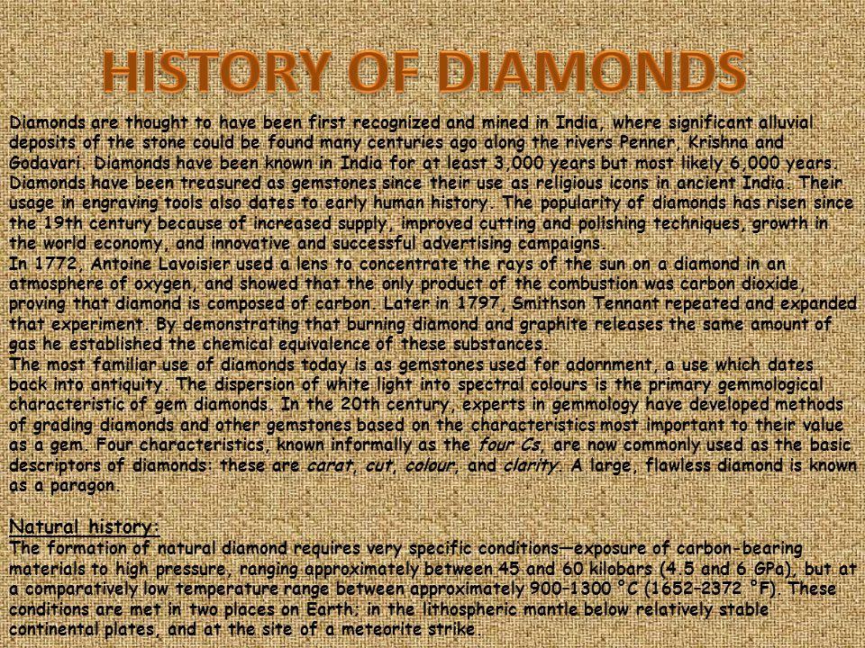 HISTORY OF DIAMONDS Natural history: