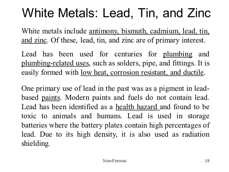 White Metals: Lead, Tin, and Zinc