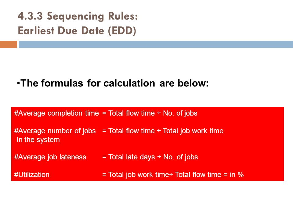 4.3.3 Sequencing Rules: Earliest Due Date (EDD)