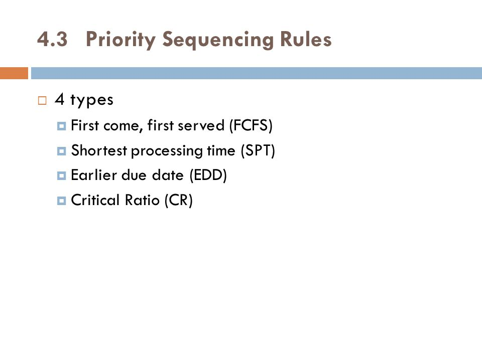 4.3 Priority Sequencing Rules