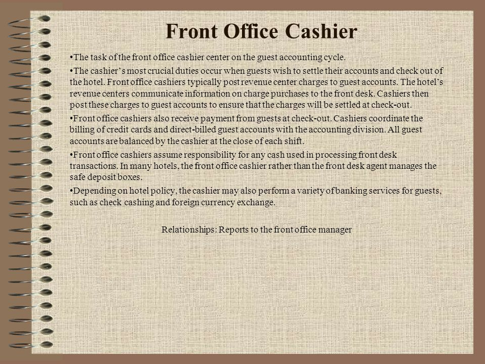 Relationships: Reports to the front office manager